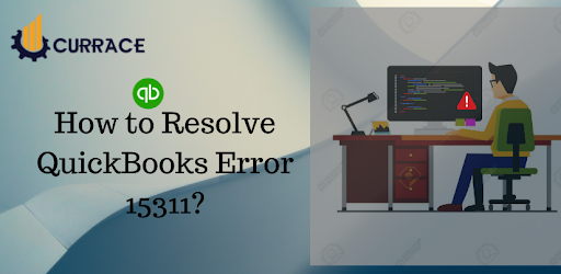 How to Resolve QuickBooks Error 15311