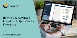 How to Use Advanced Inventory In QuickBooks Enterprise
