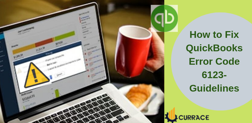 How to Fix QuickBooks Error Code 6123
