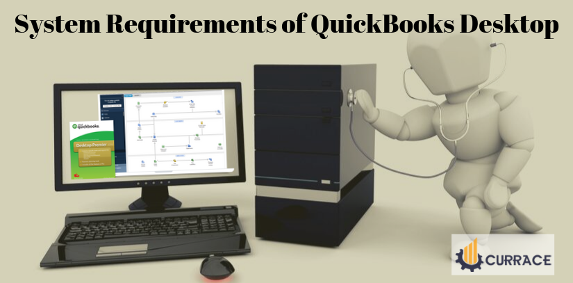 System Requirements of QuickBooks Desktop
