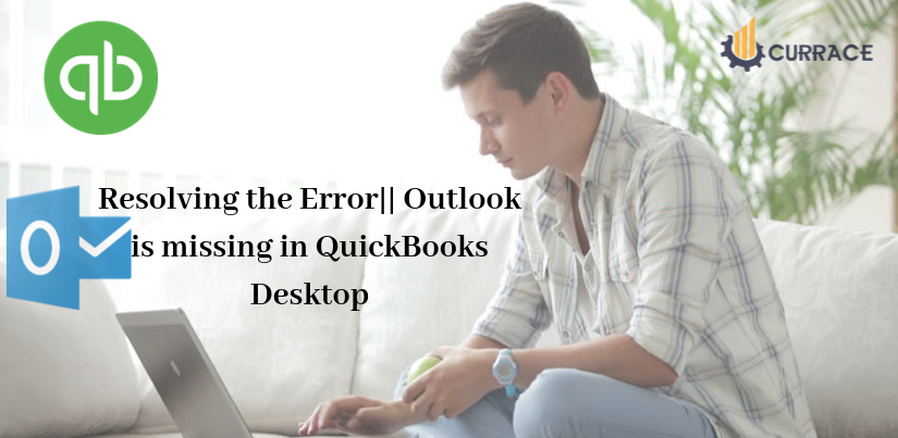 Resolving the Error Outlook is missing in QuickBooks Desktop