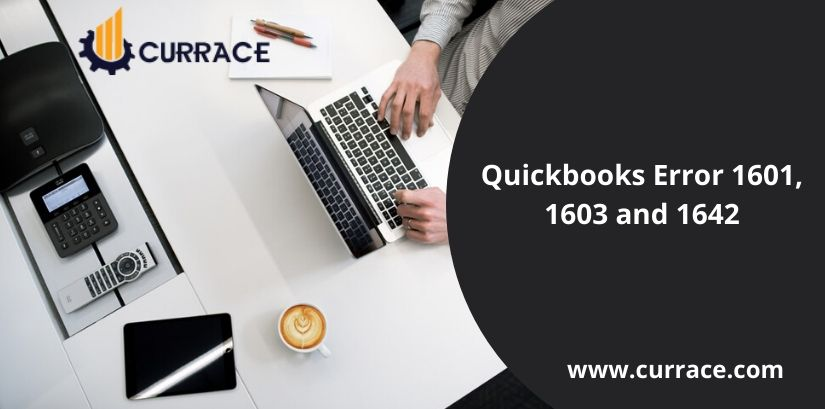 Quickbooks Error 1601,1603 and 1642