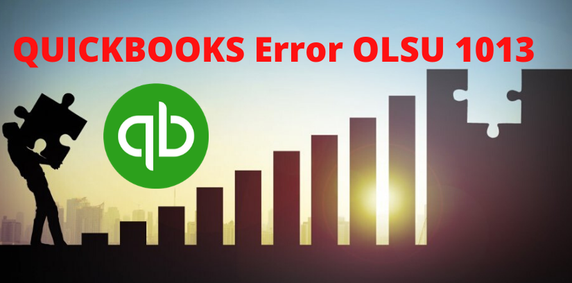 QUICKBOOKS Error OLSU 1013