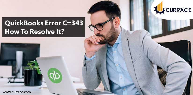 QuickBooks Error C=343 How To Resolve It?