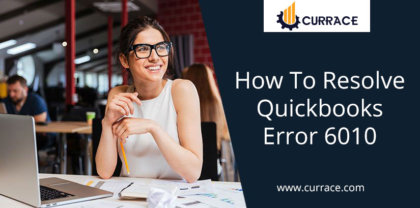 How To Resolve Quickbooks Error 6010