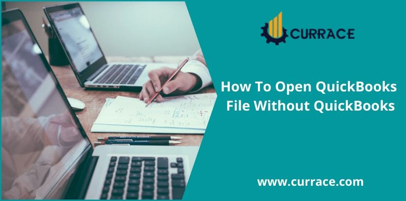 How To Open QuickBooks File Without QuickBooks