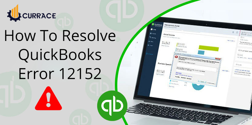 How To Resolve Quickbooks Error 12152