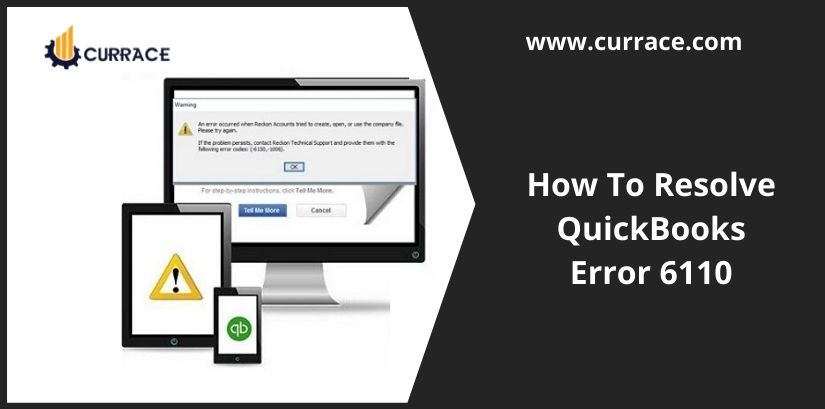 How To Resolve QuickBooks Error 6110