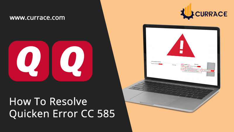 How To Resolve Quicken Error CC 585