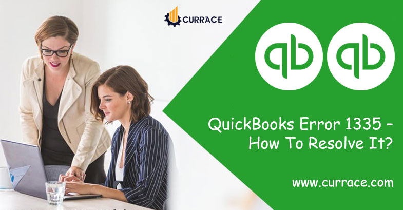 QuickBooks Error 1335 - How To Resolve It?