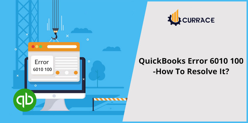 QuickBooks Error 6010 100 - How To Resolve It ?