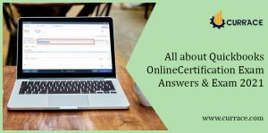 All about Quickbooks Online Certification Exam Answers & Exam 2021