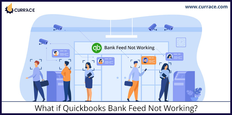 What if Quickbooks Bank Feed Not Working?