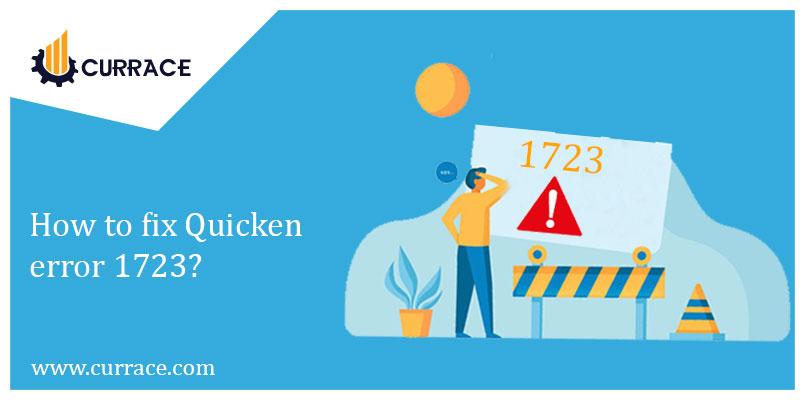 How to fix Quicken error 1723?