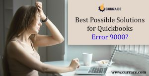 Best Possible Solutions for Quickbooks Error 9000?