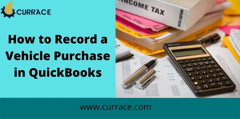 Record Vehicle Purchase in QuickBooks
